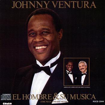 Johnny Ventura - El Hombre y Su Musica