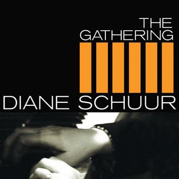 Diane Schuur - The Gathering