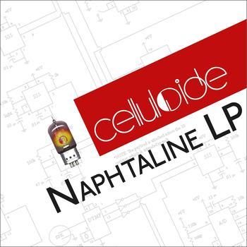 Celluloide - Naphtaline LP