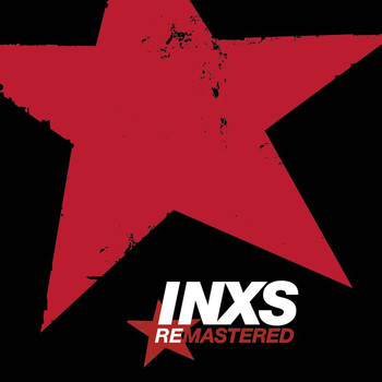 INXS - INXS Remastered