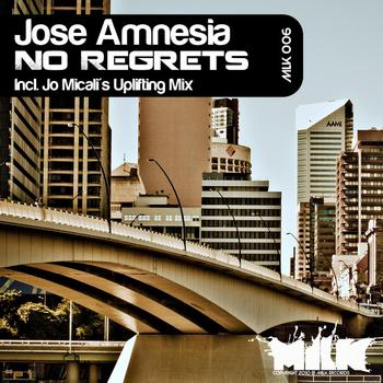Jose Amnesia - No Regrets