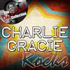 Charlie Gracie - Charlie Rocks - [The Dave Cash Collection]