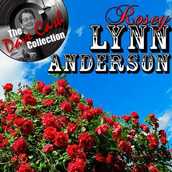 Lynn Anderson - Rosey Lynn Anderson - [The Dave Cash Collection]