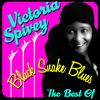 Victoria Spivey - Black Snake Blues - The Best Of
