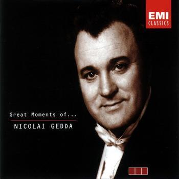 Nicolai Gedda - Great Moments of Nicolai Gedda