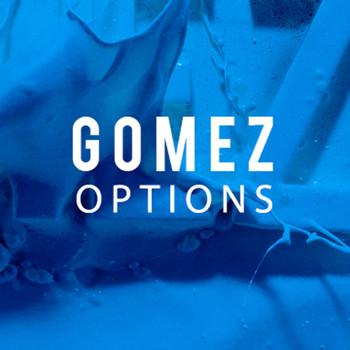 Gomez - Options