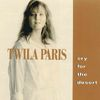 Twila Paris - Cry For The Desert