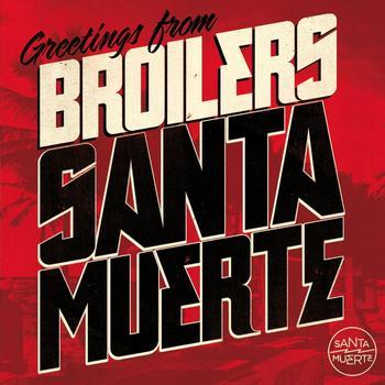Broilers - Santa Muerte