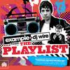 Ministry of Sound - Example & DJ Wire Present The Playlist