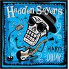 Hadden Sayers - Hard Dollar