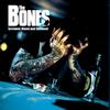 The Bones - Screwed, Blued and Tattooed