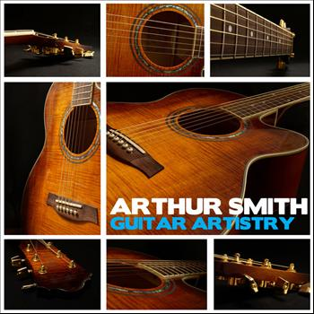 Arthur Smith - Guitar Artistry