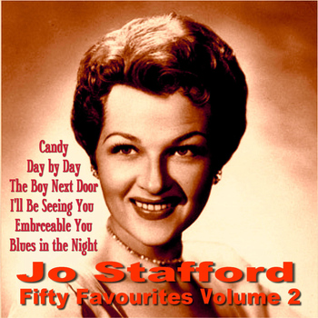 Jo Stafford - Jo Stafford Fifty Favourites Volume 2