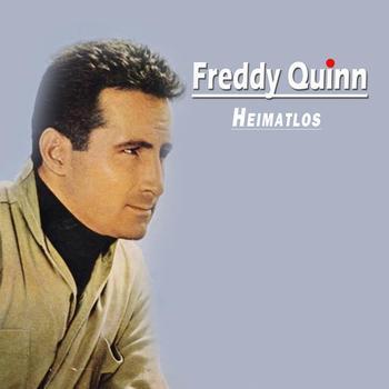 Freddy Quinn - Heimatlos