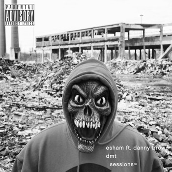 Esham - DMT Sessions - Single