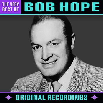 Bob Hope - The Very Best Of