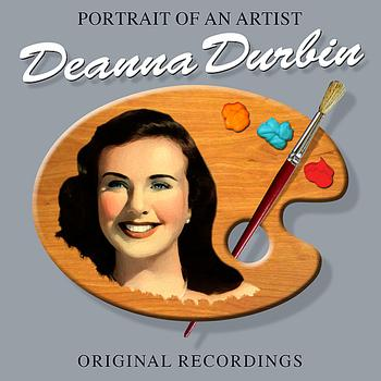 Deanna Durbin - Portrait Of An Artist