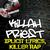 Killah Priest - Xplicit Lyrics, Killer Rap - [The Dave Cash Collection]