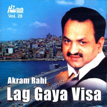 Akram Rahi - Lag Gaya Visa Vol. 28