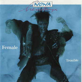 Nona Hendryx - Female Trouble