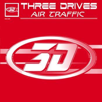 Three Drives - Air Traffic