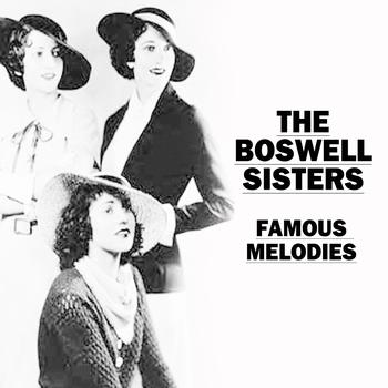 The Boswell Sisters - Famous Melodies