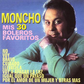 Moncho - Mis 30 Boleros Favoritos