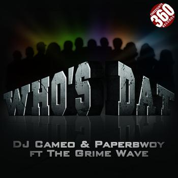 DJ Cameo - Who's Dat