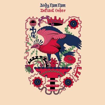 Birdy Nam Nam - Defiant order
