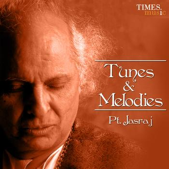 Pandit Jasraj - Tunes And Melodies
