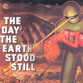 Bernard Herrmann - The Day The Earth Stood Still (Original Motion Picture Soundtrack)