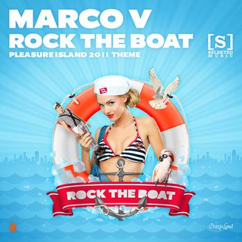 Marco V - Rock The Boat (Pleasure Island 2011 Theme)