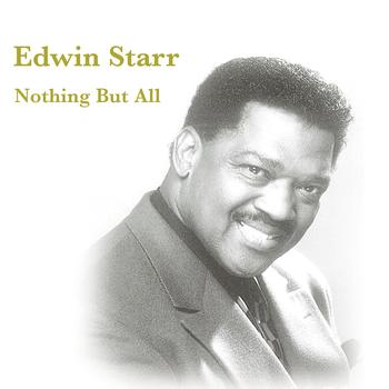 Edwin Starr - Nothing But All