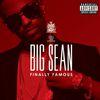 Big Sean - Finally Famous (Explicit Version)