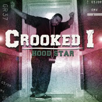 Crooked I - Hood Star