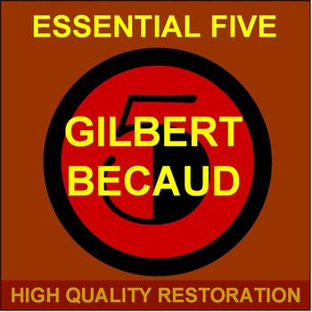 Gilbert Bécaud - Essential Five (High Quality Restoration  Remastering)