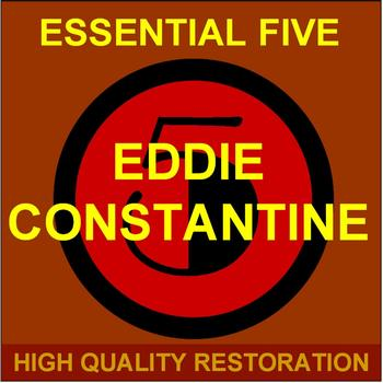 Eddie Constantine - Essential Five (High Quality Restoration  Remastering)