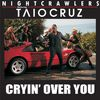 Nightcrawlers / Taio Cruz - Cryin' Over You