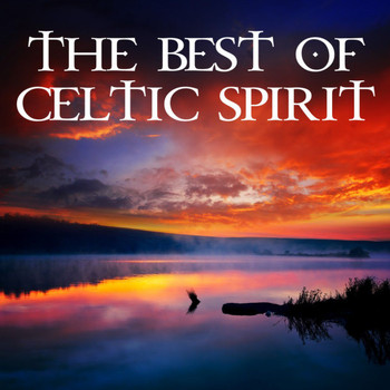 Celtic Spirit - The Best of