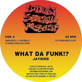 Jaybird - What Da Funk!?