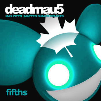 Deadmau5 - Fifths (Remixes)