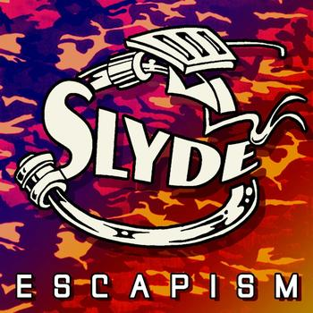 Slyde - Escapism