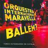 Orquestra Maravella - Ballem? (Temes Estàndards En Català)