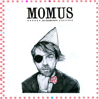 Momus - The Thunderclown EP