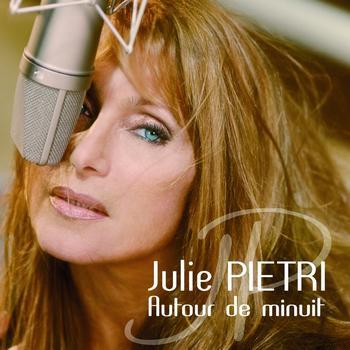 Julie Pietri - Autour De Minuit