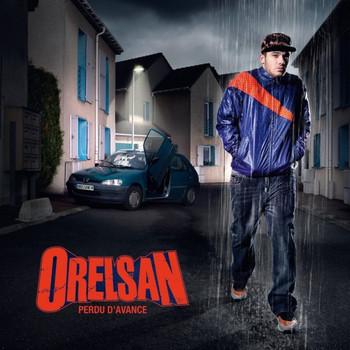 Orelsan - Perdu d'avance