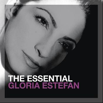 Gloria Estefan - The Essential