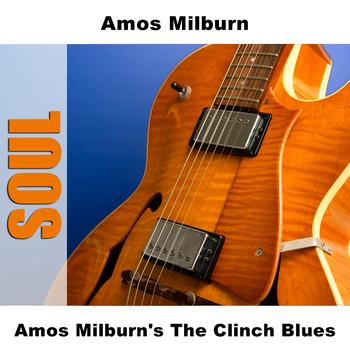Amos Milburn - Amos Milburn's The Clinch Blues