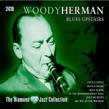 Woody Herman - Blues Upstairs