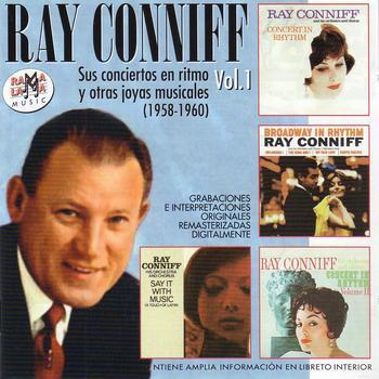 Ray Conniff - Ray Conniff. Sus Conciertos en Ritmo y Otras Joyas Musicales Vol.1 (1958-1960)